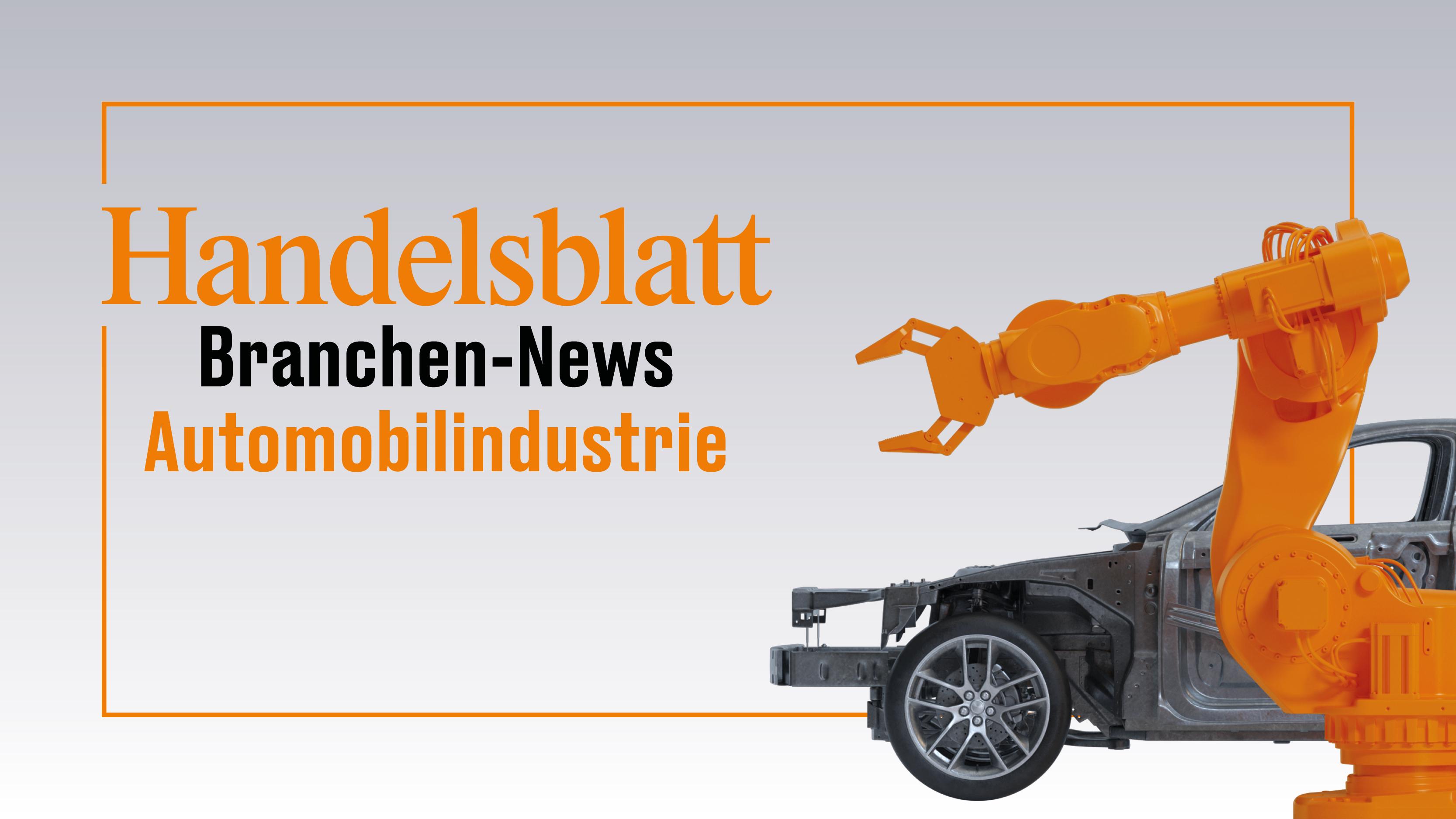 Handelsblatt Branchen-News: Automobilindustrie